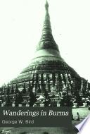 Wanderings in Burma