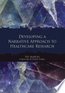 Developing A Narrative Approach To Healthcare Research Book PDF