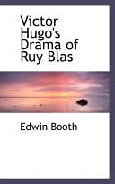 Victor Hugo's Drama of Ruy Blas