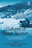 Cultures of Mass Tourism Pdf/ePub eBook