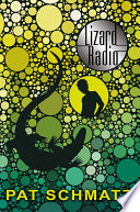 """Lizard Radio"" by Pat Schmatz"
