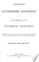 Appleton s Illustrated Hand book of American Summer Resorts