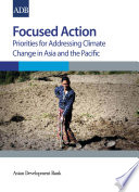Focused Action Priorities For Addressing Climate Change In Asia And The Pacific Book PDF