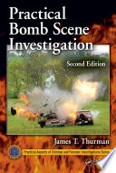 Practical Bomb Scene Investigation Second Edition