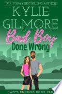 Bad Boy Done Wrong: Happy Endings Book Club Series, Book 5