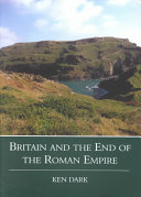 Britain and the End of the Roman Empire