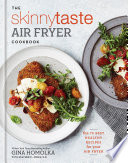 The Skinnytaste Air Fryer Cookbook