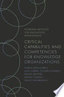 Critical Capabilities and Competencies for Knowledge Organizations
