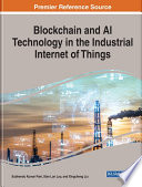 Blockchain and AI Technology in the Industrial Internet of Things