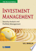"""Investment Management (Security Analysis and Portfolio Management), 19th Ed."" by V.K.Bhalla"