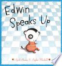 Edwin Speaks Up