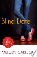 The Dating Games #2: Blind Date (The Dating Games Book #2)