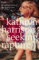 Seeking Rapture  A Memoir