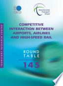 ITF Round Tables Competitive Interaction between Airports  Airlines and High Speed Rail