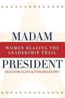 Madam President  Revised Edition