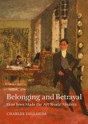 Belonging and Betrayal: How Jews Made the Art World Modern