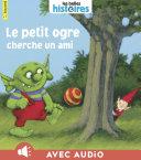 Pdf Le Petit Ogre cherche un ami Telecharger