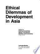 Ethical Dilemmas of Development in Asia