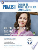 Praxis II English to Speakers of Other Languages (0361)