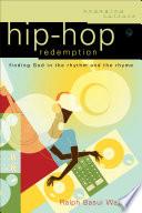 Hip Hop Redemption Engaging Culture