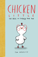 Chicken Little  The Real and Totally True Tale
