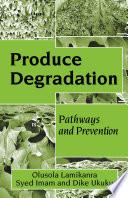 Produce Degradation