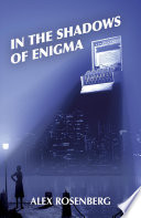 In The Shadows Of Enigma A Novel