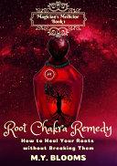 Root Chakra Remedy