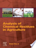 Analysis of Chemical Residues in Agriculture
