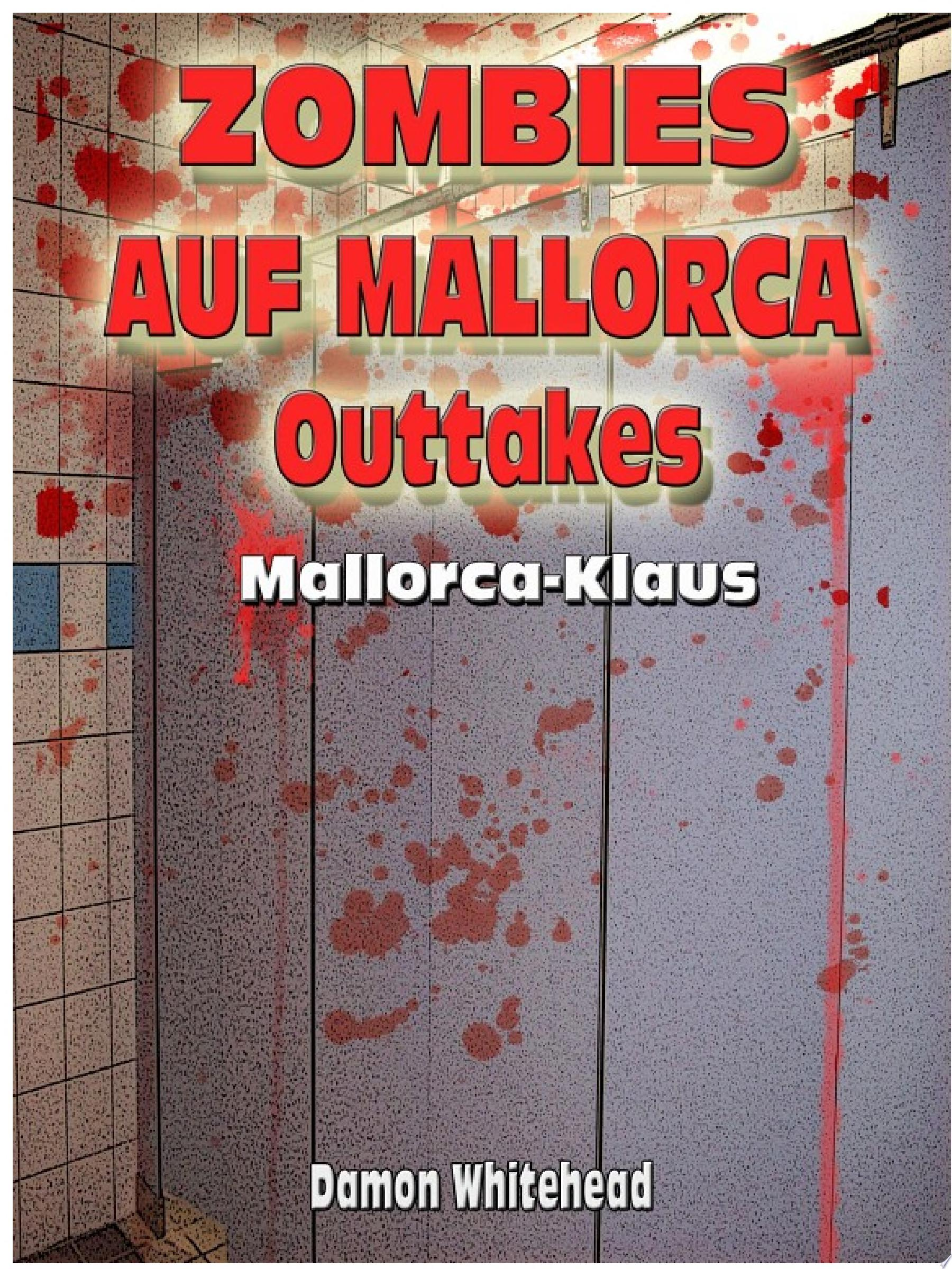 Zombies auf Mallorca   Outtakes