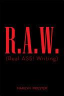 R.A.W. (Real ASS! Writing) Pdf/ePub eBook