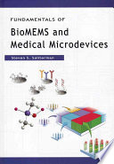 """""""Fundamentals of BioMEMS and Medical Microdevices"""" by Steven Saliterman"""