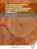 The Parallel March of Asthma and Allergy in Childhood: A Multi-Perspective Approach