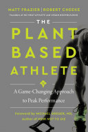 The Plant-Based Athlete Book