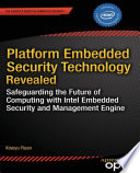 Platform Embedded Security Technology Revealed