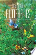 Chasing After Butterflies