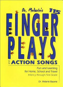 Dr  Melanie s 115 Fingerplays and Action Songs