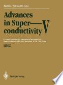 Advances in Superconductivity V