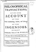 Philosophical Transactions, Giving Some Accompt of the Present Undertakings, Studies and Labors of the Ingenious in Many Considerable Parts of the World ebook