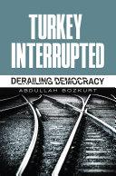 Turkey Interrupted