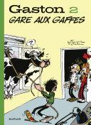 Gaston (Edition 2018) - tome 2 - Gare aux gaffes (Edition 2018)