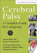 """Cerebral Palsy: A Complete Guide for Caregiving"" by Freeman Miller, Steven J. Bachrach"