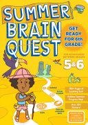 Summer Brain Quest  Between Grades 5 And 6 Book PDF