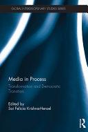 Media in Process