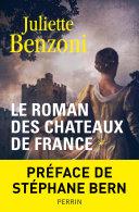 Le roman des châteaux de France -