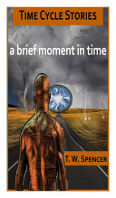 A Brief Moment in Time