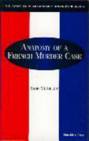 Anatomy of a French Murder Case