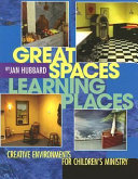 Great Spaces  Learning Places