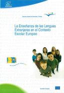 La enseñanza de las lenguas extranjeras en el contexto escolar europeo