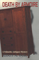 Death by armoire: a Palmetto Antiques mystery